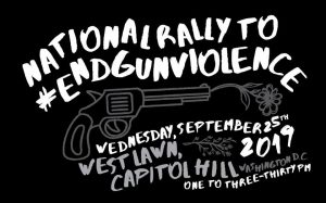 National Rally to #EndGunViolence @ U.S. Capitol Building West Lawn